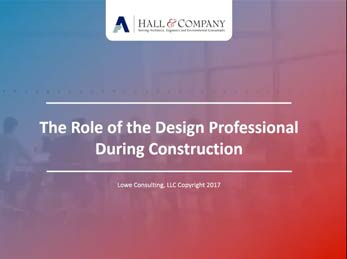 Role of the Design Professional During Construction