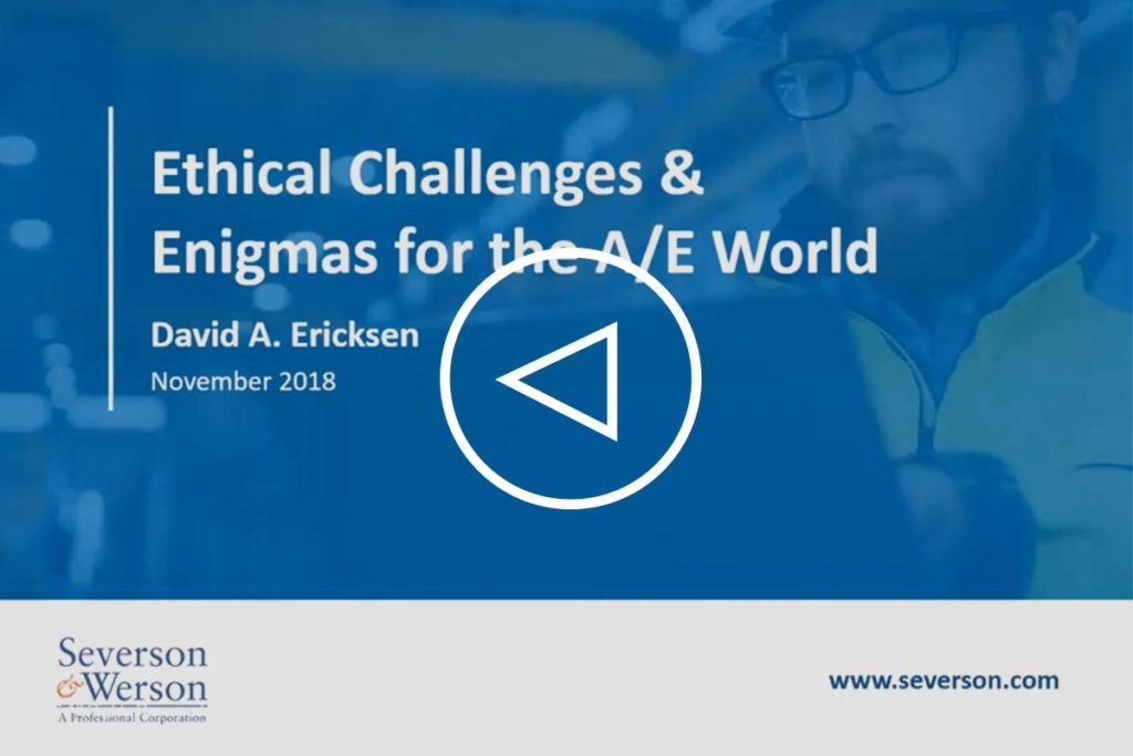 Ethical Challenges & Enigmas for the A/E World