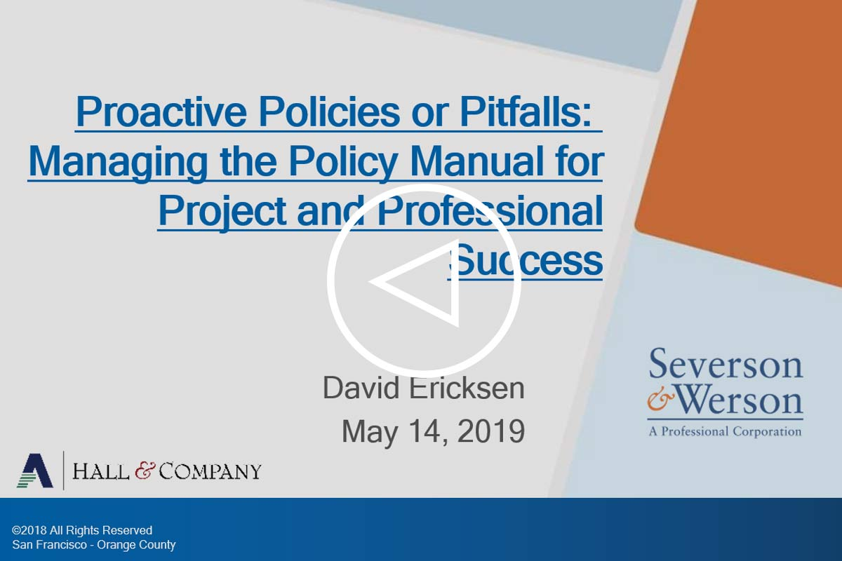 Proactive Policies or Pitfalls: Managing the Policy Manual for Project and Professional Success