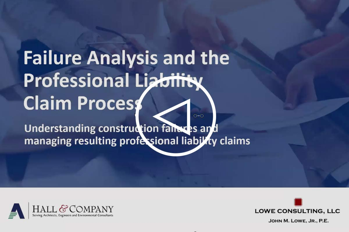 Failure Analysis and the Professional Liability Claims Process