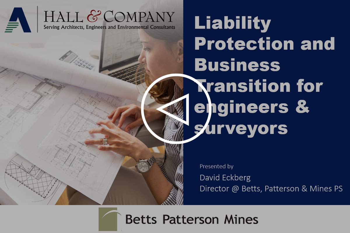 Liability Protection and Business Transition Advice for Engineers & Surveyors